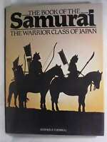 Book of the Samurai: Warrior Class of Japan (A Bison book), Stephen Turnbull, Ve