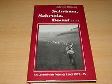 Schrimm, Schroda, Bomst... de professeur au pays Poznan 1942 - 1945