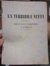 Raccolta KITTY lire 100 LA TERRIBILE SETTA ediz. Oriani 1949 racconto completo