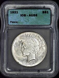 1921 Peace Dollar ICG AU55 - Nice White Coin - Accurate Grade