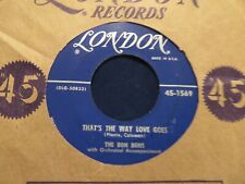 THE BON BONS THAT'S THE WAY LOVE GOES/MAKE MY DREAMS COME TRUE 1955 US ISSUE EX