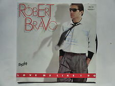 ROBERT BRAVO Love me like i do 821518 7  italo