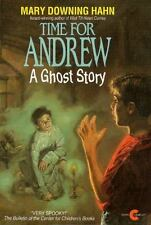 Time for Andrew: A Ghost Story by Hahn, Mary Downing