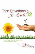Teen Devotionals... for Girls! Volume 2 by Heather Hart and Shelley Hitz...