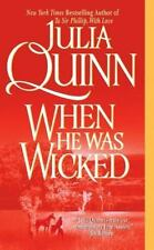 When He Was Wicked by Julia Quinn (2004, Paperback)