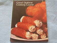 Cooking Techniques; GRAND DIPLOME Cooking Course Vol. 1; Hardcover; 1971;