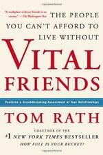 Vital Friends: The People You Can'T Afford Leben Ohne Von Rath, Tom