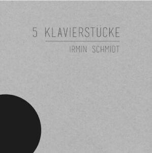 Irmin Schmidt - 5 Klavierstücke - CD
