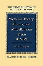 Victorian Poetry, Drama, and Miscellaneous Prose, 1832-90 by Paul Turner...