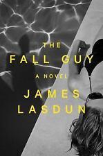 The Fall Guy: A Novel by Lasdun, James