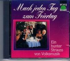 (CY96) Mach Jeden Tag zum Feiertag, Ein Bunter Strauss von Volksmusik - 1993 CD