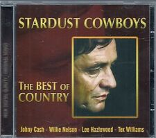 CD COMPIL 15 TITRES--STARDUST COWBOYS--THE BEST OF COUNTRY--NELSON/CASH/CONNIFF