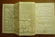 1844 EL DORADO Guyana LOST CITY of GOLD Van Heuvel LEGEND Amazon WALTER RALEIGH