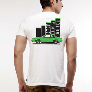 Step it Up a Notch Fox Body Ford Mustang T Shirt
