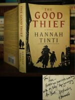 Hannah Tinti THE GOOD THIEF Signed 1st 1st Edition 4th Printing