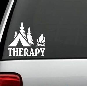 Therapy Camping Camper Camp Decal Sticker Hike Hiker Hiking Tent Fire F1070