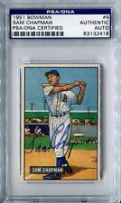 1951 Bowman SAM CHAPMAN Signed Auto Slabbed Card Philadelphia Athletics PSA/DNA