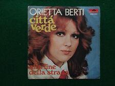 Disco Vinile 45 giri - ORIETTA BERTI - CITTA' VERDE (1971) Polydor Italy