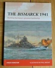 Osprey Campaign 232 The Bismark 1941 Hunting Germany's Greatest Battleship
