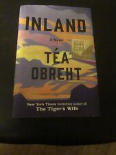 Inland A Novel by Tea Obreht, Hardcover