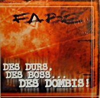 FABE : DES DURS, DES BOSS... DES DOMBIS - [ PROMO CD SINGLE ]
