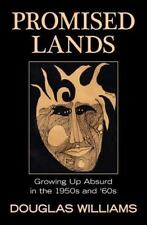 Promised Lands: Growing Up Absurd in the 1950s and '60s