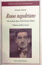 (Narrativa)  ROSSO NAPOLETANO - VITA DI ENRICO RUSSO, IL CHE GUEVARA ITALIANO