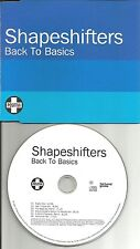 SHAPESHIFTERS Back to Basics 6 TRX w/ EDIT & MIXES PROMO DJ CD Single USA SELLER