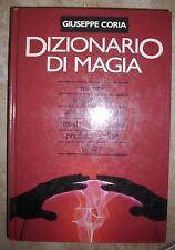 GIUSEPPE CORIA - DIZIONARIO DI MAGIA - TALISMANI MOSTRI PIETRE - ANNO:1996 (BU)