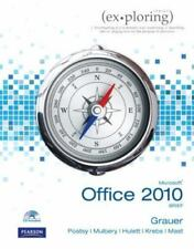 Exploring Microsoft Office 2010 Brief Grauer, Robert T., Poatsy, Mary Anne, Hul
