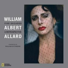 William Albert Allard: Five Decades, Photography, History, National Geographic,