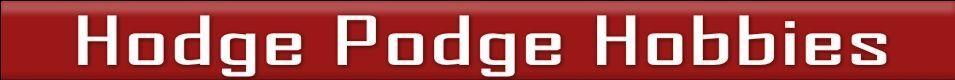 Hodge Podge Hobbies