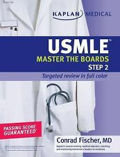 Kaplan Medical USMLE Master the Boards Step 2 CK, Fischer, Conrad, Acceptable Bo