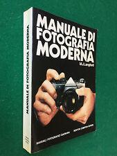 M.J. LANGFORD - MANUALE DI FOTOGRAFIA MODERNA , Newton Ciapanna (1989) Libro