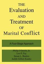 The Evaluation and Treatment of Marital Conflict: A Four-Stage Approach