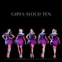 Girls Aloud - Ten (NEW CD)