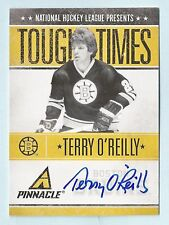 TERRY O'REILLY 2010/11 PINNACLE TOUGH TIMES AUTOGRAPH AUTO /250 BRUINS
