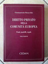 Diritto privato della Comunità Europea, G. Benacchio - Cedam 2004 terza ed.
