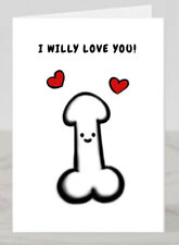 Funny Valentines Day card for her girlfriend wife I willy love you rude couple