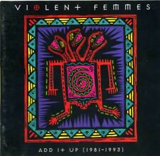VIOLENT FEMMES Add It Up 1981-1993 inc 5 live CD Best Of Greatest Hits