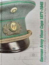 German Army Visor Caps 1871-1945, development guide to the peak cap