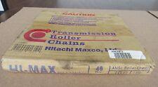 HI-MAX TRANSMISSION ROLLER CHAIN 40 RIV, 10FT 10 FEET HITACHI MAXCO SHIPS FREE
