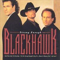 Blackhawk : Strong Enough CD