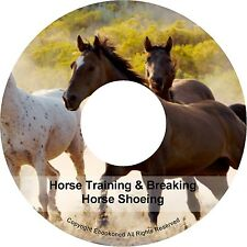 Train A Horse Colt Breaking Training Shoeing Breeding Taming Health Books on CD