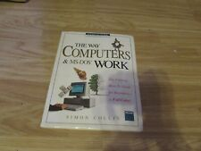 THE WAY COMPUTERS & MS-DOS WORK BOOK BEGINNERS WYSIWYG GUIDE BY SIMON COLLIN