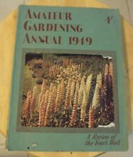 "RARE 1949 ""AMATEUR GARDENING ANNUAL""~London UK~GREAT CONTENT~Plants~BRITISH~"