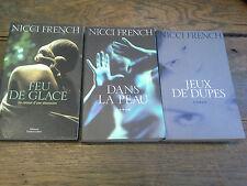 Lot de 3 livres de Nicci French Jeux de Dupes Feu de glace Dans la peau