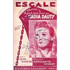 ESCALE chanson NADIA DAUTY paroles Jean MAREZE musique Marguerite MONNOT