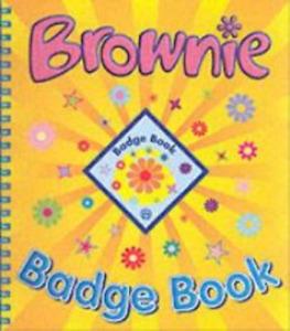 The Brownie Guide Badge Book, Girlguiding UK, Used; Good Book