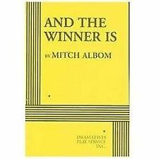 And the Winner Is - Acting Edition by Mitch Albom